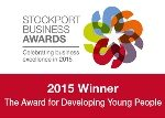 Stockport Business Awards -Winner 2015 - The Award for Developing-Young People